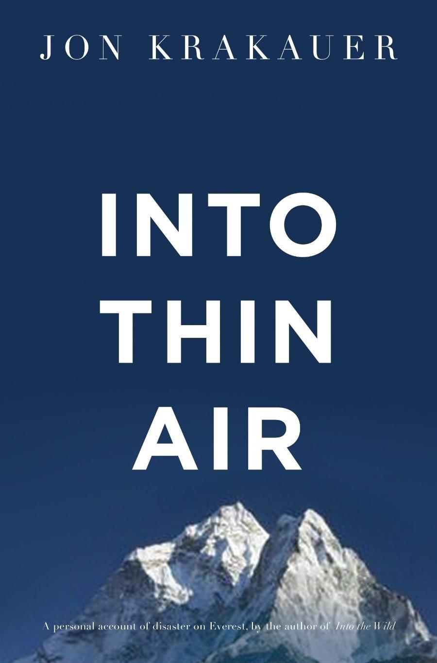 Into Thin Air, by Jon Krakauer – Grounded Curiosity